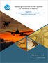 Managing Unmanned Aerial Systems (UAS) in the Vicinity of Airports