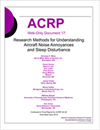 Research Methods for Understanding Aircraft Noise Annoyances and Sleep Disturbance