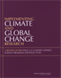 Implementing Climate and Global Change Research: A Review of the Final U.S. Climate Change Science Program Strategic Plan
