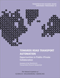 Towards Road Transport Automation: Opportunities in Public-Private Collaboration