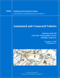 Automated and Connected Vehicles: Summary of the 9th University Transportation Centers Spotlight Conference
