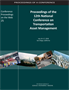 Proceedings of the 12th National Conference on Transportation Asset Management