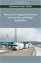 Research to Support Evaluation of Truck Size and Weight Regulations