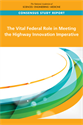 The Vital Federal Role in Meeting the Highway Innovation Imperative