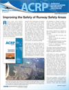 ACRP Impacts on Practice - Improving the Safety of Runway Safety Areas
