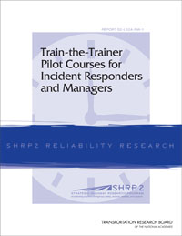 Train the Trainer Pilot Courses for Incident Responders and Managers