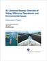 St. Lawrence Seaway: Overview of Safety, Efficiency, Operational, and Environmental Issues