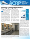 Impacts on Practice: Improving Customer Experience at Airport Restroom Facilities