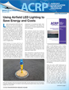 Impacts on Practice: Using Airfield LED Lighting to Save Energy and Costs