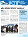 Impacts on Practice: ACRP and Higher Education: Building the Next Generation of Airport Professionals