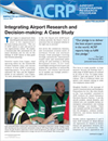 Impacts on Practice: Integrating Airport Research and Decision-making: A Case Study