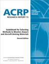 Guidebook for Selecting Methods to Monitor Airport and Aircraft Deicing Materials