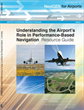 NextGen for Airports, Volume 1: Understanding the Airport's Role in Performance-Based Navigation: Resource Guide