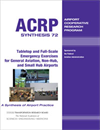 Tabletop and Full-Scale Emergency Exercises for General Aviation, Non-Hub, and Small Hub Airports