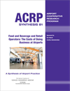 Food and Beverage and Retail Operators: The Costs of Doing Business at Airports
