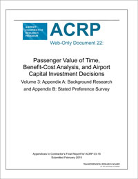 Passenger Value of Time, Benefit-Cost Analysis and Airport