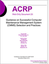 Guidance on Successful Computer Maintenance Management System (CMMS) Selection and Practices