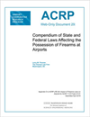 Compendium of State and Federal Laws Affecting the Possession of Firearms at Airports