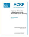 Improving Stakeholder Engagement in Aircraft Accident Response Planning
