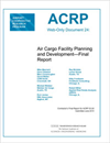 Air Cargo Facility Planning and Development—Final Report