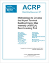Methodology to Develop the Airport Terminal Building Energy Use Intensity (ATB-EUI) Benchmarking Tool