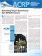 ACRP Impacts on Practice – October 2011: Estimating Airport Greenhouse Gas (GHG) Emissions