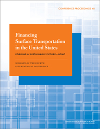 Financing Surface Transportation in the United States: Forging a Sustainable Future—Now!