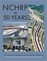 NCHRP at 50 Years