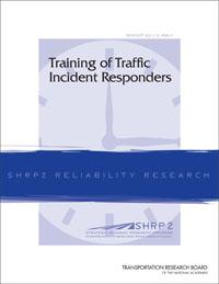 Training of Traffic Incident Responders