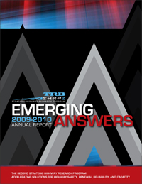 Emerging Answers, SHRP 2 Annual Report: 2009-2010