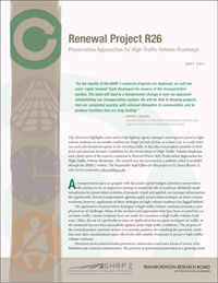 Renewal Project R26: Preservation Approaches for High-Traffic-Volume Roadways