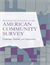 Realizing the Potential of the American Community Survey: Challenges, Tradeoffs, and Opportunities