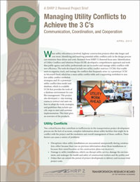 Managing Utility Conflicts to Achieve the 3 C's: Communication, Coordination, and Cooperation