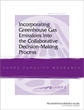 Incorporating Greenhouse Gas Emissions into the Collaborative Decision-Making Process