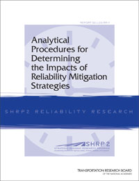TRB's SHRP 2 Tuesdays Webinar: Analytic Procedures for Determining the Impacts of Reliability Mitigation Strategies