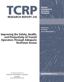 Improving the Safety, Health, and Productivity of Transit Operators Through Adequate Restroom Access