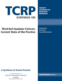 Third Rail Insulator Failures: Current State of the Practice