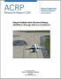 Airport Collaborative Decision Making (ACDM) to Manage Adverse Conditions