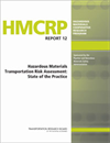 Hazardous Materials Transportation Risk Assessment: State of the Practice