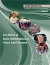 Strategic Issues Facing Transportation, Volume 6: The Effects of Socio-Demographics on Future Travel Demand