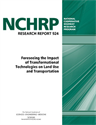 Foreseeing the Impact of Transformational Technologies on Land Use and Transportation