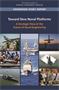 Toward New Naval Platforms: A Strategic View of the Future of Naval Engineering