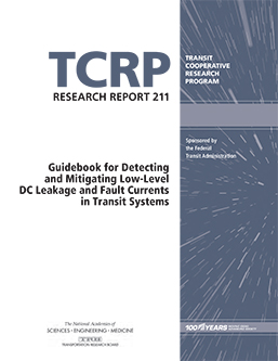 Guidebook for Detecting and Mitigating Low-Level DC Leakage and Fault Currents in Transit Systems