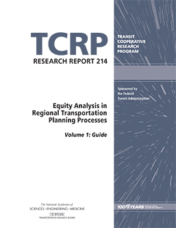 Equity Analysis in Regional Transportation Planning Processes, Volume 1: Guide
