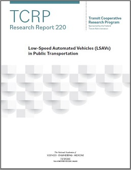 Low-Speed Automated Vehicles (LSAVs) in Public Transportation
