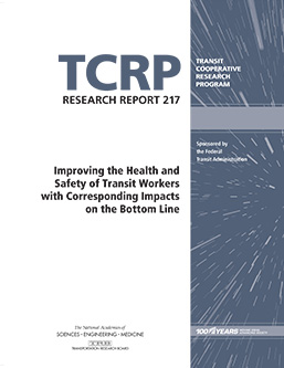 Improving the Health and Safety of Transit Workers with Corresponding Impacts on the Bottom Line