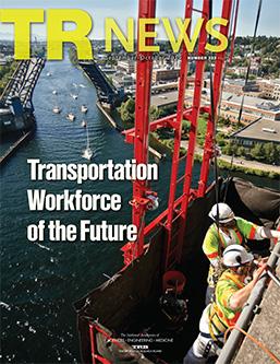 TR News September-October 2019: Transportation Workforce of the Future