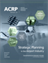 Strategic Planning in the Airport Industry