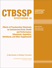 Effects of Psychoactive Chemicals on Commercial Driver Health and Performance: Stimulants, Hypnotics, Nutritional, and Other Supplements