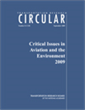 Critical Issues in Aviation and the Environment 2009
